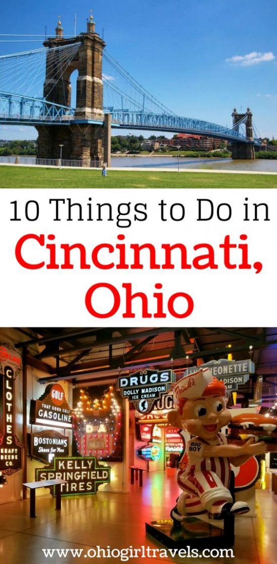 10 things to do in Cincinnati, Ohio