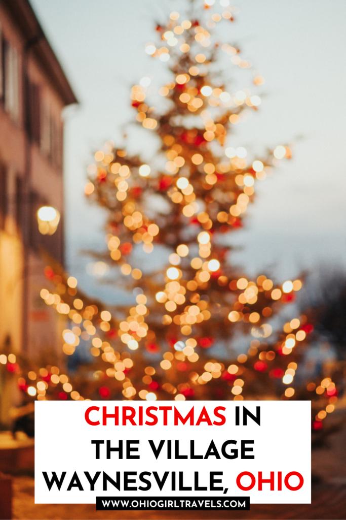 Christmas In The Village Waynesville, Ohio