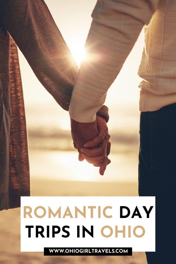 Romantic Day Trips In Ohio