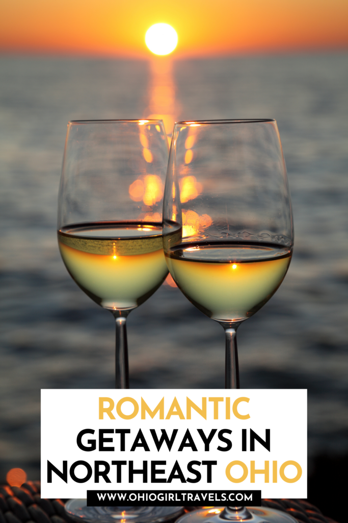 Romantic Getaways In Northeast Ohio