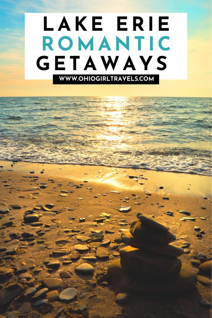 Romantic Getaways Lake Erie