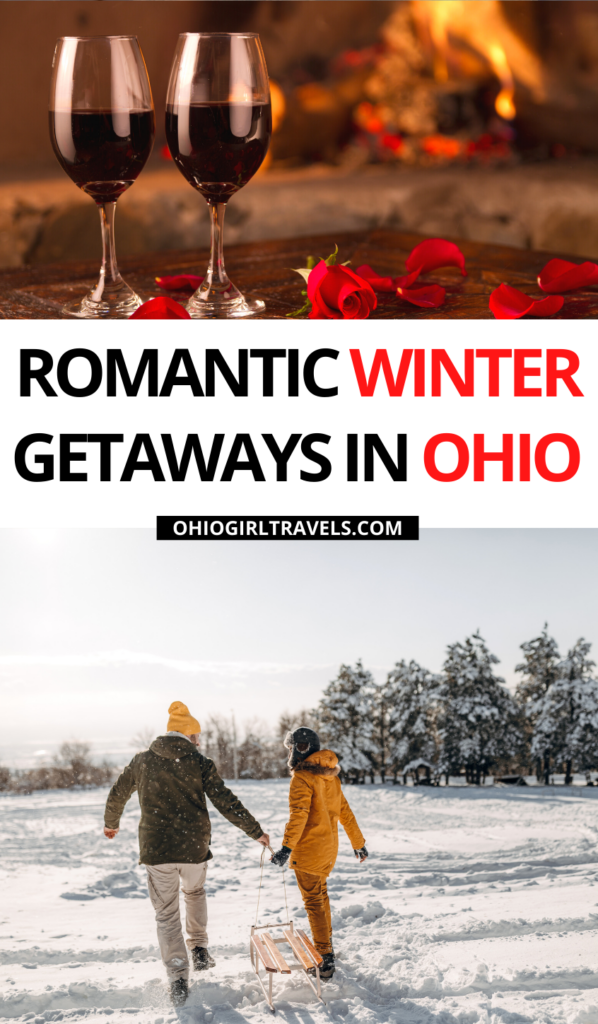 Romantic Winter Getaways In Ohio