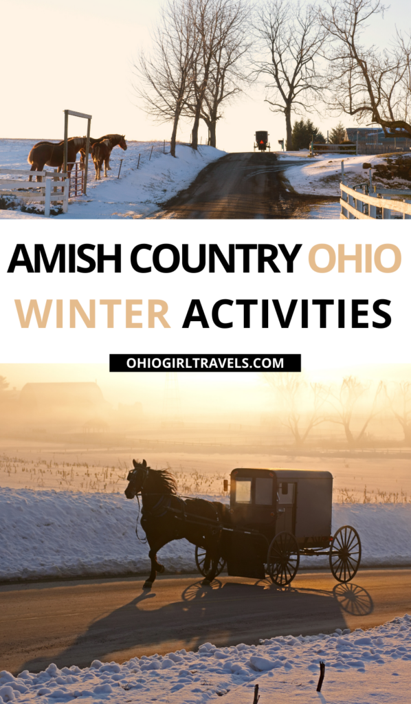 Things To Do In Amish Country Ohio In The Winter