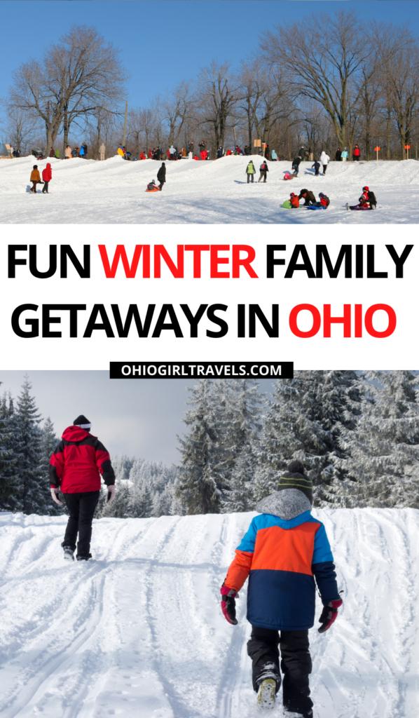 Winter Family Getaways In Ohio