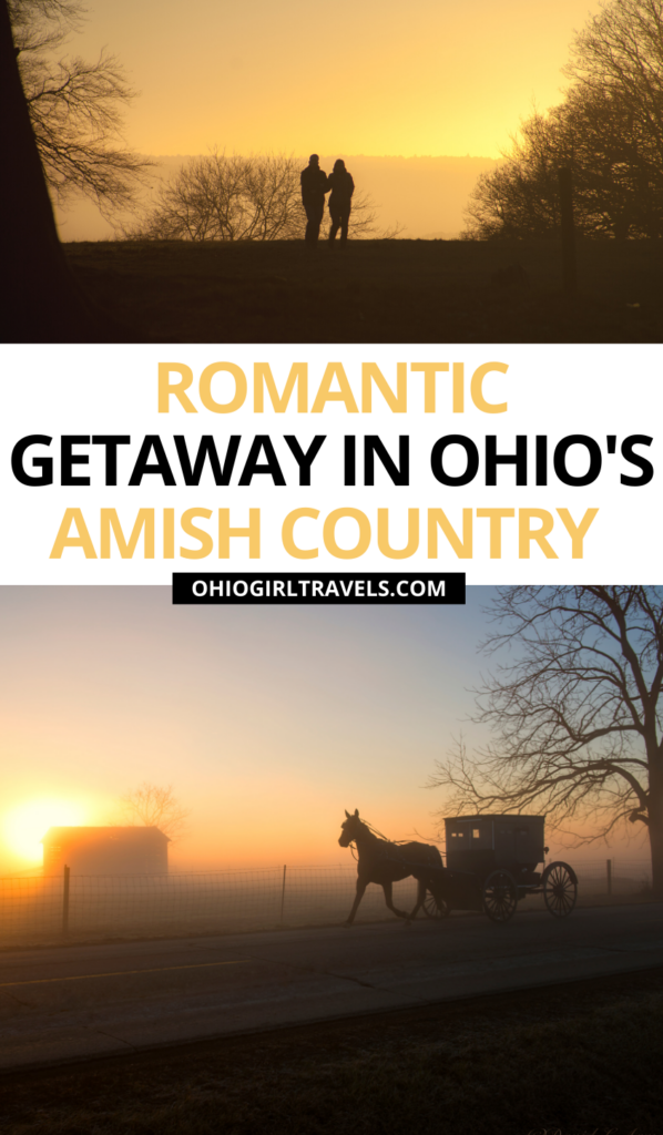 Romantic Getaways In Amish Country Ohio